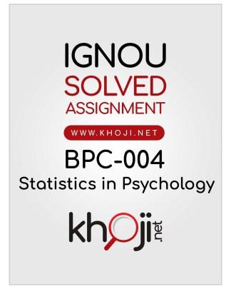 BPC-004 Solved Assignment English Medium Statistics in Psychology IGNOU BDP BA