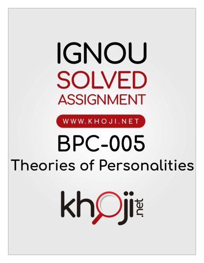 BPC-005 Solved Assignment For IGNOU BAPC BDP Theories of Personalities