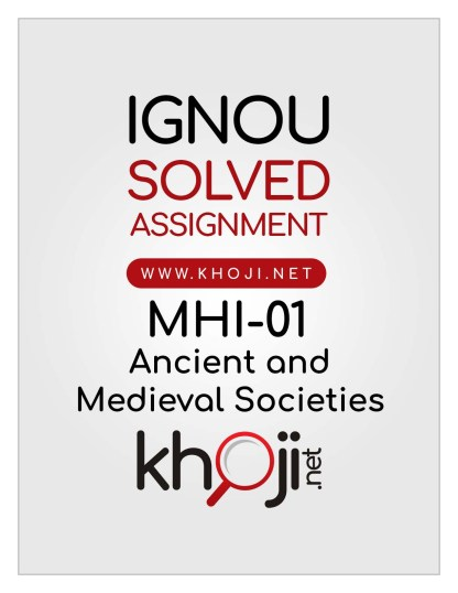 MHI-01 Solved Assignment English Medium For IGNOU MA History