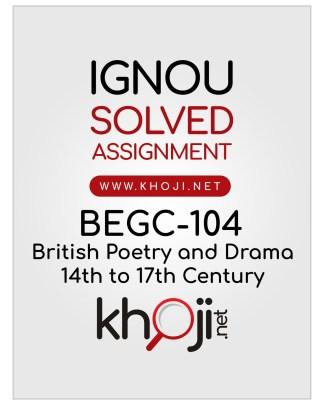 BEGC-104 Solved Assignment For IGNOU BAG CBCS English Medium