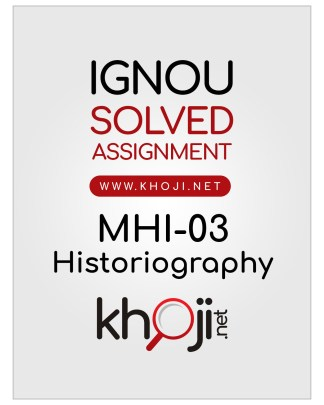 MHI-03 Solved Assignment English Medium IGNOU MA History