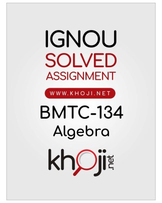 BMTC-134 Solved Assignment English Medium For IGNOU BSCG and BAG