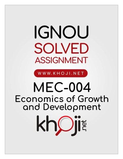 MEC-004 Solved Assignment English Medium IGNOU MA Economics MEC