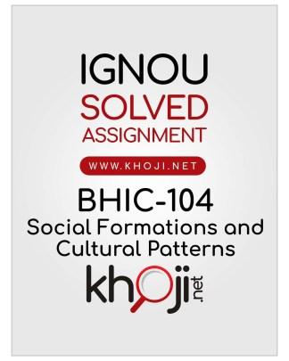 BHIC-104 Solved Assignment IGNOU BAHIH English Medium