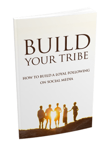 Build your Tribe