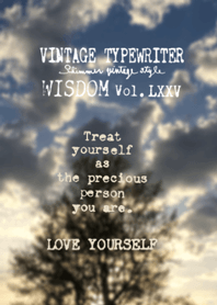 VINTAGE TYPEWRITER WISDOM Vol.LXXV