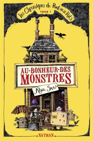 Les chroniques de Pont-aux-Rats Volume 1, Au bonheur des monstres