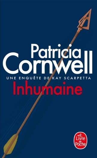Une enquête de Kay Scarpetta Inhumaine