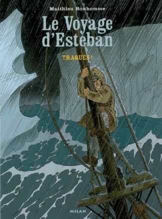 Le voyage d'Esteban Volume 2, Traqués