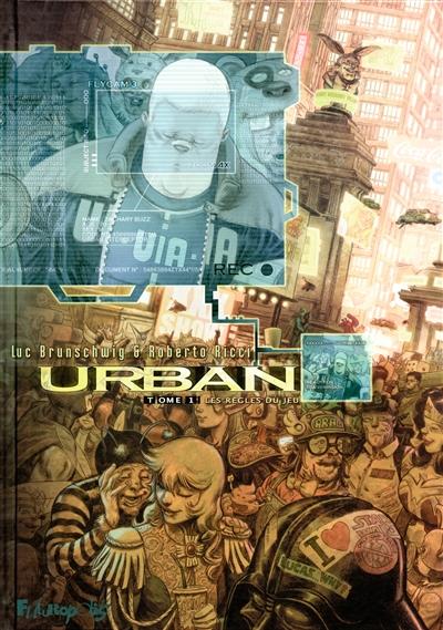Urban Volume 1, Les règles du jeu