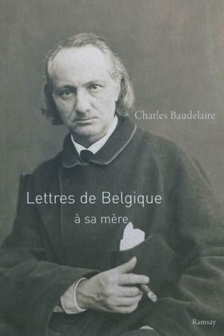 Lettres de Belgique à sa mère