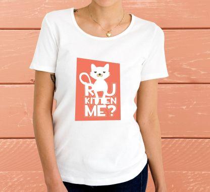 Are you kitten me? - Дамска тениска
