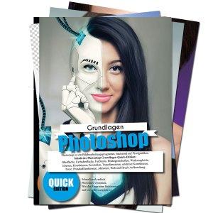 Photoshop-Grundlagen-Quick-Edition1