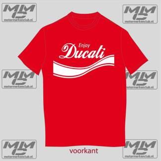 "Rood met wit T-shirt ""Enjoy Ducati"