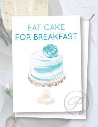 EAT CAKE FOR BREAKFAST GREETING CARD LAYOUT