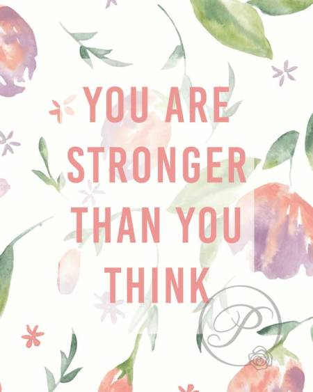 WATERCOLOR YOU ARE STRONGER THANK YOU THINK WALL ART