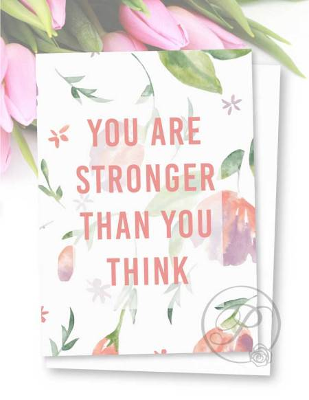 YOU ARE STRONGER THAN YOU THINK GREETING CARD LAYOUT