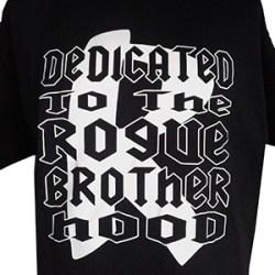 Dedicated to the Rogue Brotherhood T-shirt (Black)