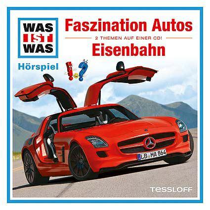 WAS IST WAS Hörspiel: Faszination Autos/ Eisenbahn | Tessloff Verlag