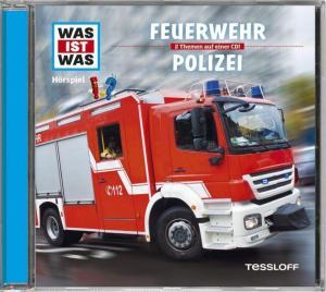 WAS IST WAS Hörspiel: Feuerwehr/ Polizei | Tessloff Verlag