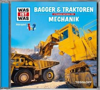 WAS IST WAS Hörspiel: Bagger & Traktoren/ Mechanik   Tessloff Verlag