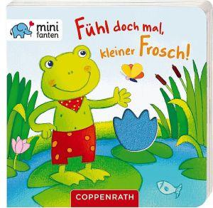 minifanten 15: Fühl doch mal, | Coppenrath