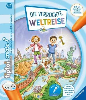 tiptoi® CREATE Die verrückte Weltreise   Ravensburger Buchverlag