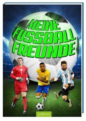 Meine Fußball-Freunde | Ars Edition