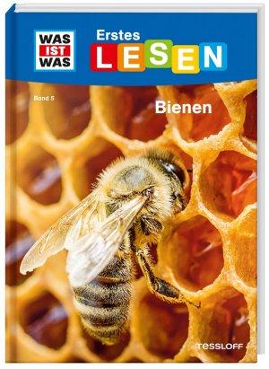 WAS IST WAS Erstes Lesen Band 5, Bienen | Tessloff Verlag