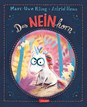 Kling, Das Neinhorn | Carlsen Verlag