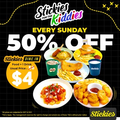 50% OFF kids menu dine in Stickies