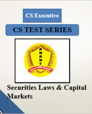 CS Executive Group II Securities Laws & Capital Markets Test Series By Anant Institute