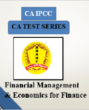 CA IPCC Group II Financial Management & Economics for Finance Test Series By Anant Institute