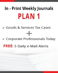 Plan 1 -Goods & Services Tax Cases and Corporate Professionals Today