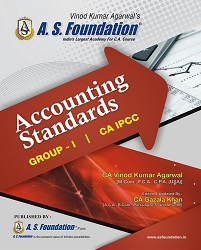 CA IPCC ACCOUNTING STANDARDS - (GROUP - I) BOOK By Vinod kumar Agarwal
