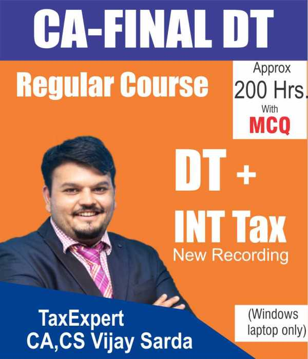 CA Final Direct Tax + International Tax+MCQ Regular Full Course Video Lectures By CA Vijay Sarda