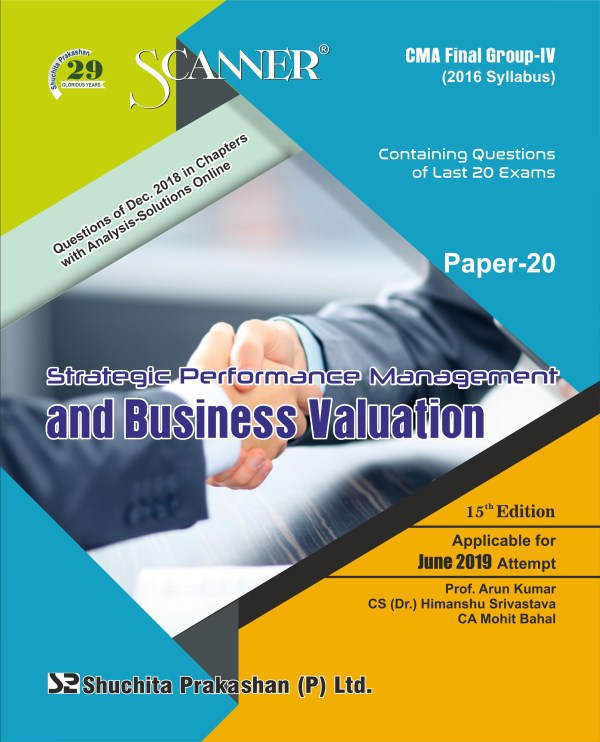 CMA Inter Scanner Group - II (2016 Syllabus) Paper-20 Strategic Performance Management and Business Valuation Regular Edition