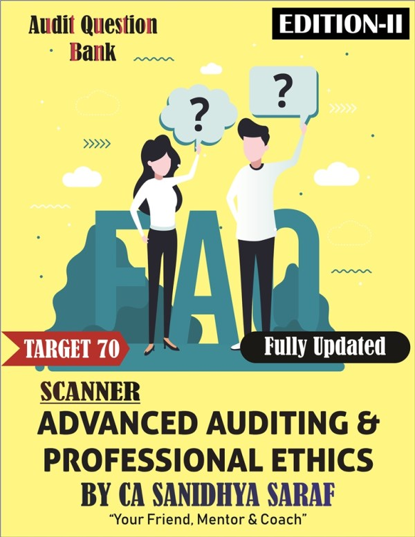 CA Final Advanced Auditing & Professional Ethics New & Old Syllabus Question Bank Book By CA Sanidhya Saraf