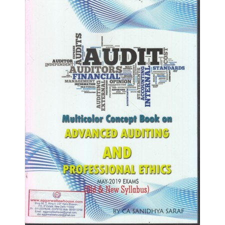 CA Final Advanced Auditing & Professional Ethics New & Old Syllabus Multicolor Concept Book By CA Sanidhya Saraf