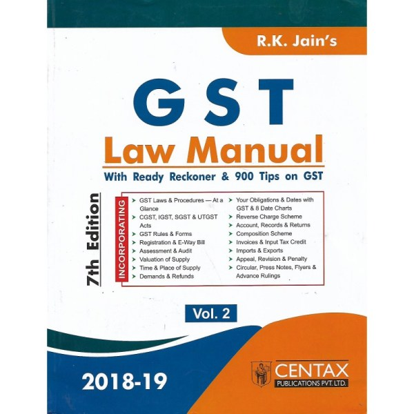 G S T LAW MANUAL 2018-19 WITH READY RECKONER & 900 TIPS ON GST