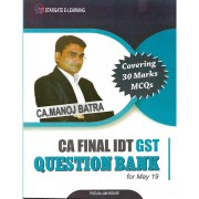 CA FINAL DT GST QUESTION BANK BY CA MANOJ BATRA FOR MAY 2019 EXAM