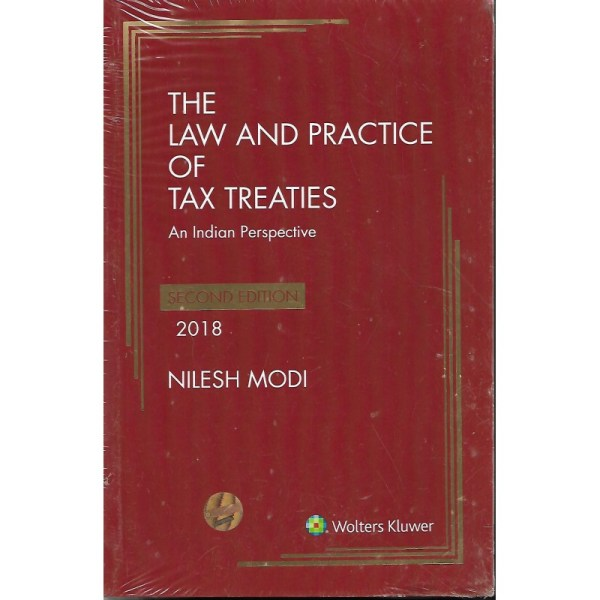 THE LAW AND PRACTICE OF TAX TREATIES AN INDIAN PERSPECTIVE BY NILESH MODI