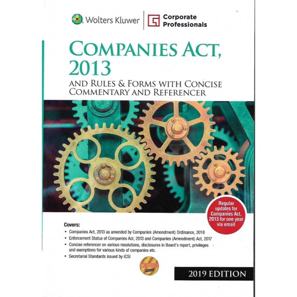 COMPANIES ACT,2013 AND RULES & FORMS WITH CONCISE COMMENTARY AND REFERENCER