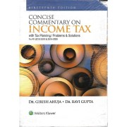 CONCISE COMMENTARY ON INCOME TAX WITH TAX PLANNING/PROBLEMS & SOLUTIONS (2 SET VOLUME)