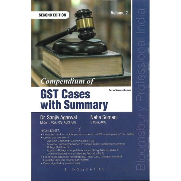 GST CASES WITH SUMMARY BY DR. SANJIV AGARWAL & NEHA SOMANI (2 SET VOLUME)