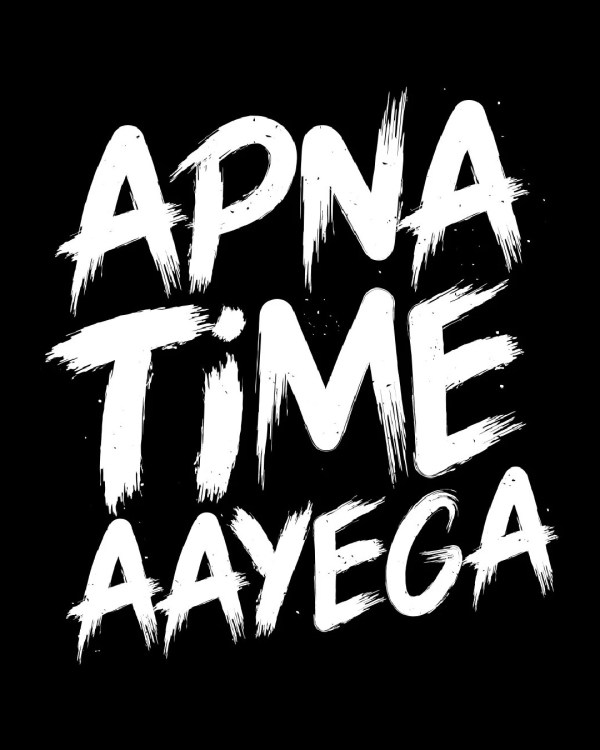 Apna time aayega Half Sleeve Black T-Shirt