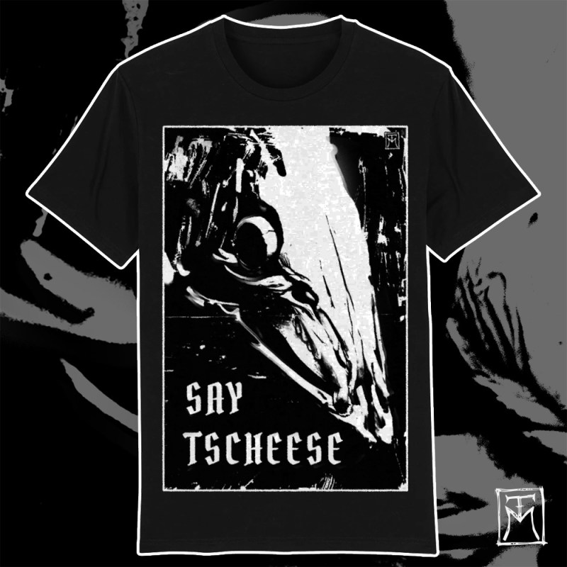Say Tscheese T-Shirt by TM
