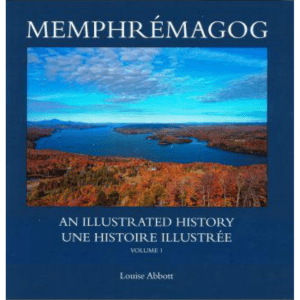 Memphrémagog, an Illustrated History (ID 410)