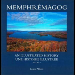 Memphrémagog, an Illustrated History (ID 410)