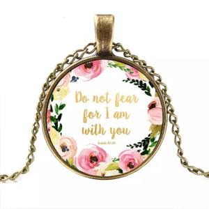 do not fear bible verse pendant